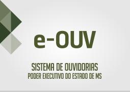 Sistemas de ouvidorias poder executivo de MS (e-ouv).